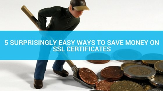 save money on ssl certificate