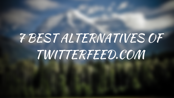 alternatives-of-twitterfeed