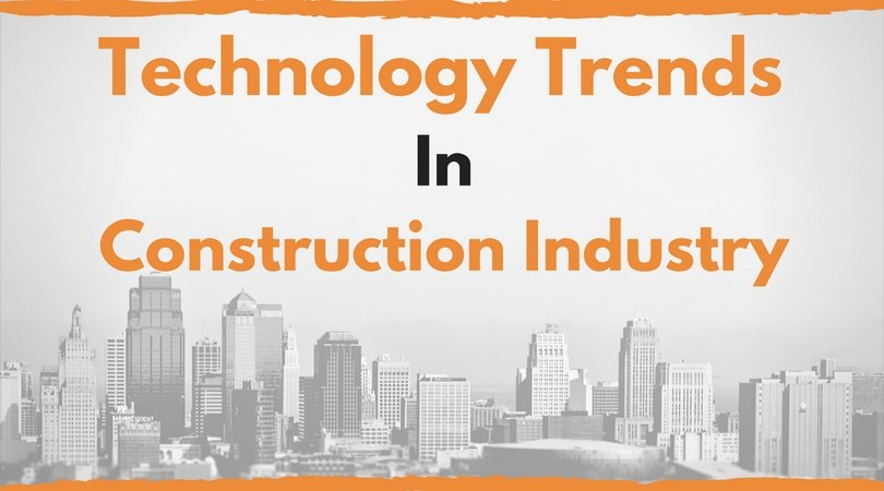 technology construction industry