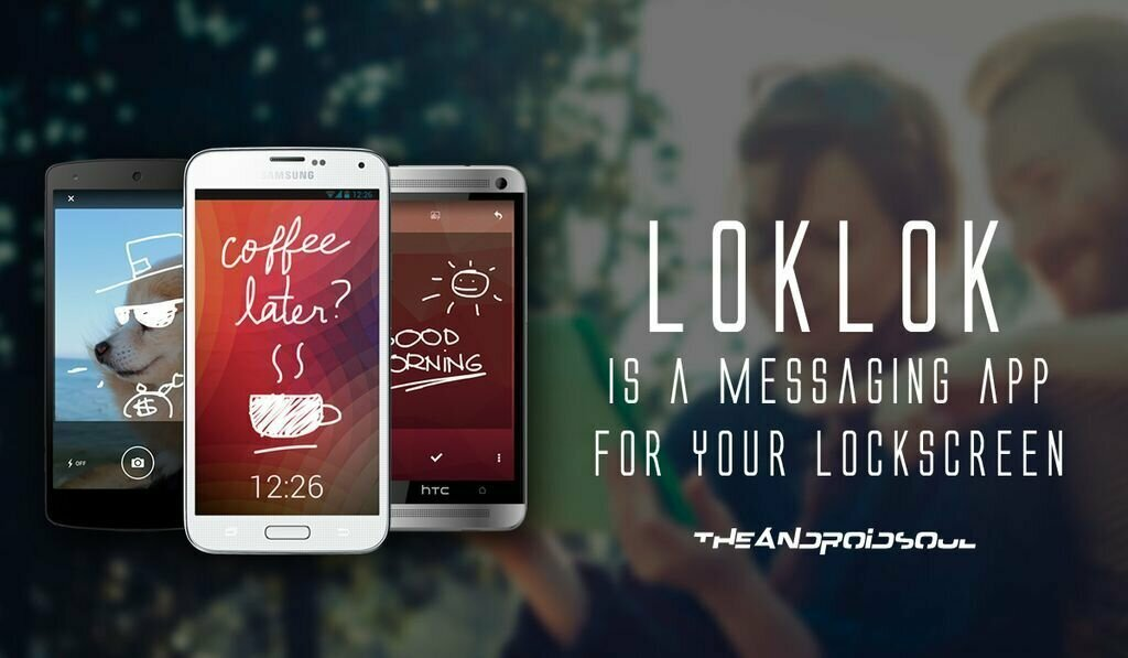 LOKLOK - Messaging App for your Lockscreen
